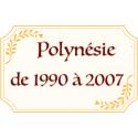 Polynésie 1990-2007