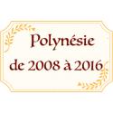 Polynésie 2008-2019